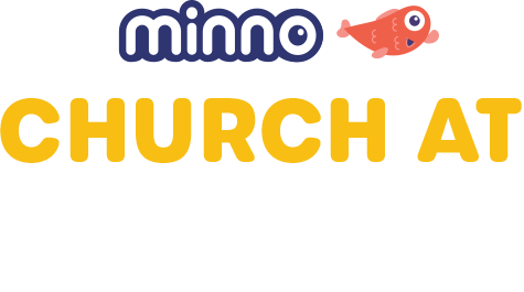 Minno Church at Home