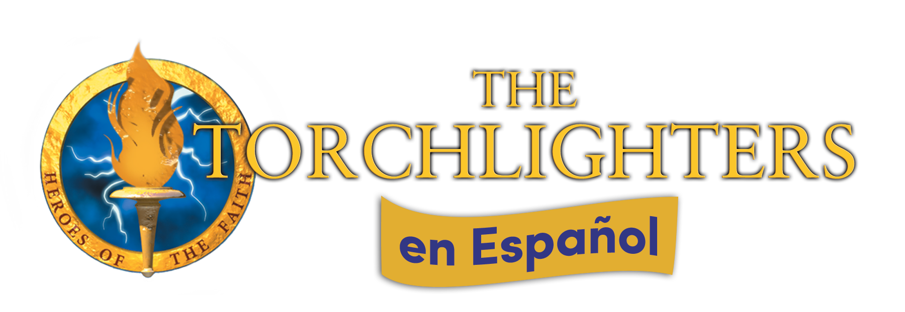Torchlighters series logo spanish