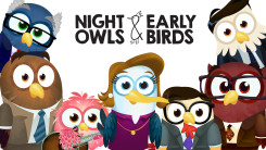 Night Owls and Early Birds