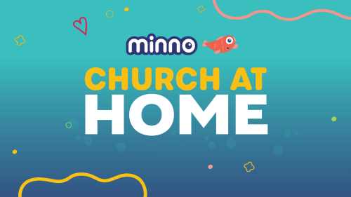 minno-church-at-home
