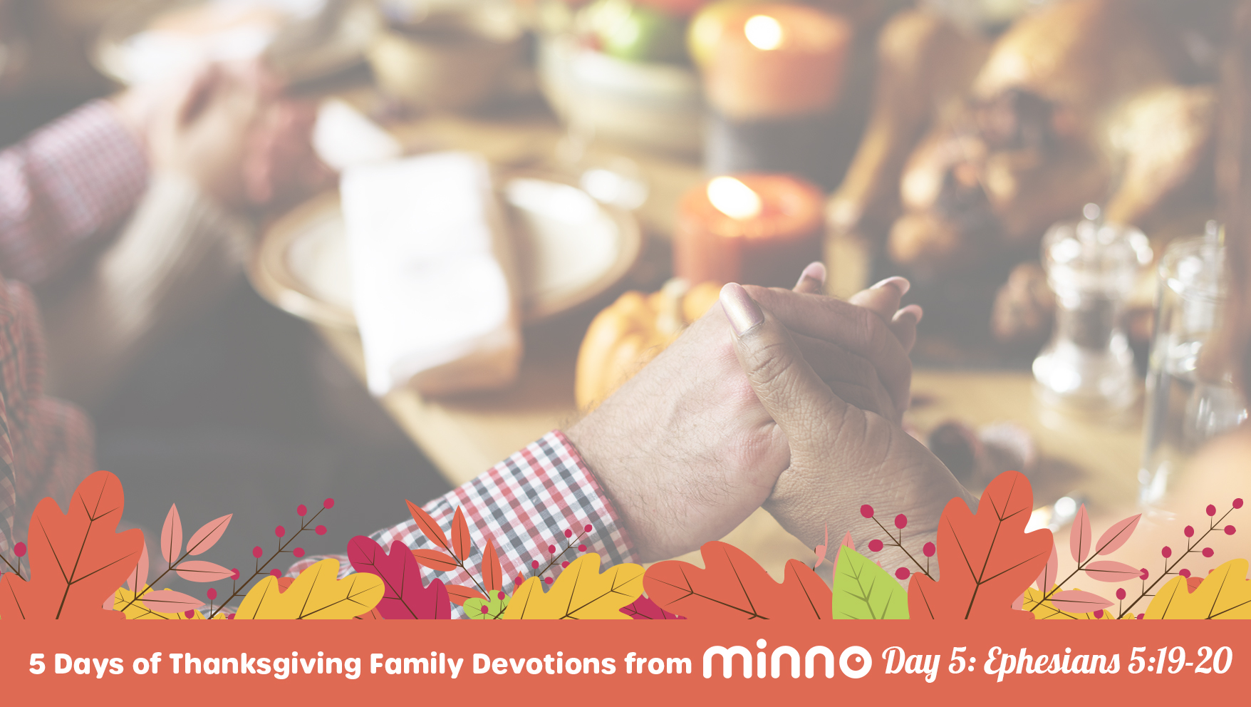 Thanksgiving Family Devotions - Day 5