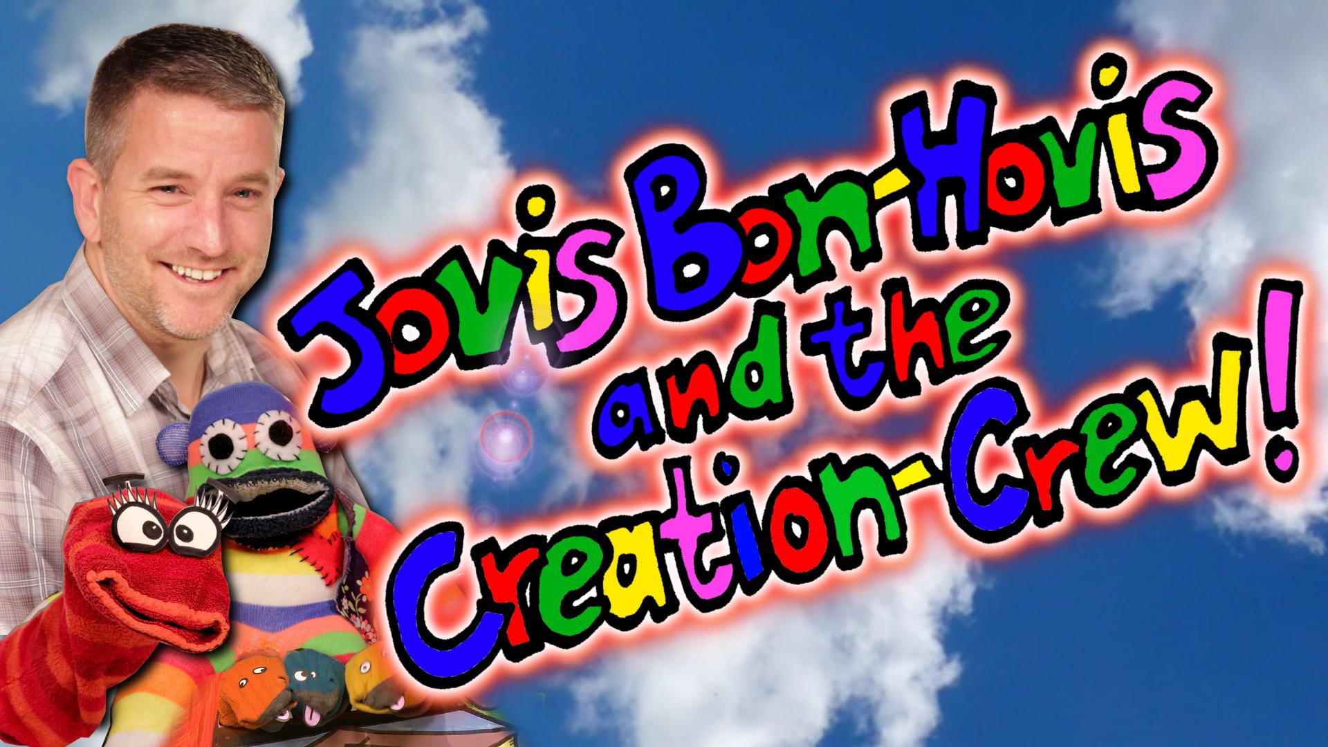 Jovis bon hovis and the creation crew