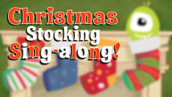 Christmas Stocking Sing-Alongs