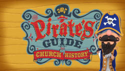 The Pirate's Guide to Church History