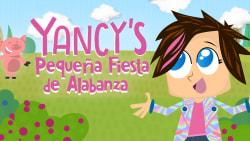 Yancy's Pequeña Fiesta de Alabanza