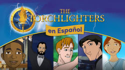 The Torchlighters en Español