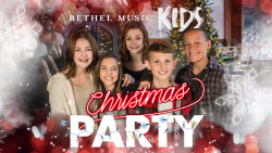 Bethel Music Kids: Christmas Party