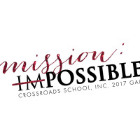 Crossroads School, Inc. presents <i>Mission: imPOSSIBLE</i> Gala