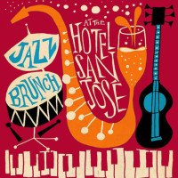 Hotel San Jose presents Jazz  Brunch