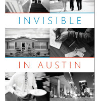 Invisible in Austin: Life and Labor in an American City - Book Talk
