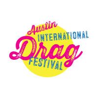 Austin International Drag Festival presents Drag at the Drive In