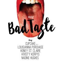 Channel3 presents Bad Taste