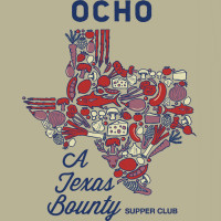 Ocho at Hotel Havana presents A Texas Bounty Supper Club