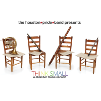 Houston Pride Band presents Think Small