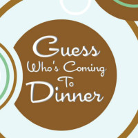 Project Transitions presents Guess Who's Coming to Dinner