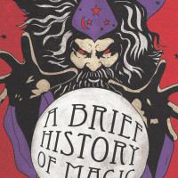 ColdTowne Theater presents A Brief History of Magic