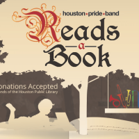 "Houston Pride Band presents ""Houston Pride Band Reads a Book"""