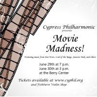 "Cypress Philharmonic presents ""Movie Madness!"""