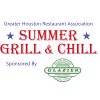 "Greater Houston Restaurant Association's ""Summer Grill & Chill"""