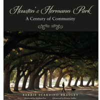 Book signing: Houston's Hermann Park: A Century of Community by Barrie Scardino Bradley