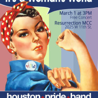 "Houston Pride Band presents ""It's A Woman's World"""