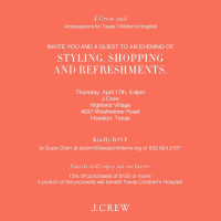 "J.Crew and Ambassadors for Texas Children's Hospital host ""An Evening of Styling, Shopping and Refreshments"""