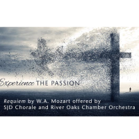 "Church of St. John the Divine presents ""Experience the Passion: Mozart Requiem for Good Friday"""