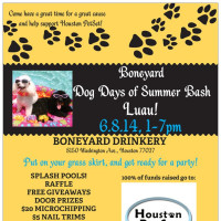 "Boneyard Bash: ""Dog Days of Summer Luau"" benefiting Houston PetSet"