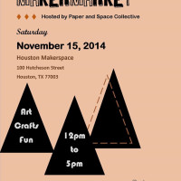 Houston Makerspace Maker Market and Open House