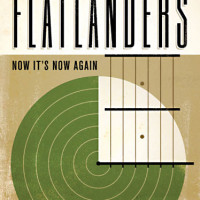 The Flatlanders: Now It's Now Again by John T. Davis - Cover CROPPED - 2014