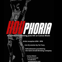 Cactus Music Presents HOUphoria