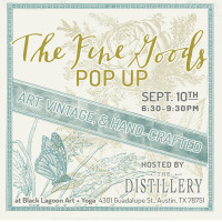 The Distillery presents The Fine Goods Pop-Up Shop