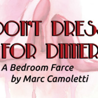 The Sheldon Vexler Theatre presents <i>Don't Dress for Dinner</i>