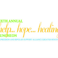 Depression and Bipolar Support Alliance presents Sixth Annual Help…Hope…Healing Luncheon