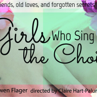 Queensbury Theatre presents Staged Reading of <i>Girls Who Sing in the Choir</i> by Gwen Flager