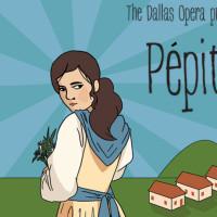 The Dallas Opera presents Pépito