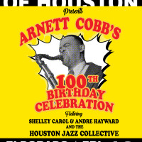 Arnett Cobb's 100th Birthday Celebration