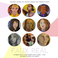 Faux Real: The Girls' School of Austin's Self Portrait Show