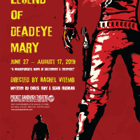 Pocket Sandwich Theatre presents The Legend of Deadeye Mary: A Western Melodrama