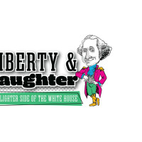 Liberty & Laughter: The Lighter Side of the White House