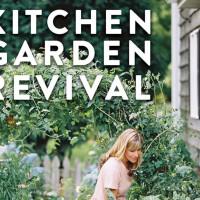 Kitchen Garden Revival