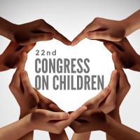 22nd Congress on Children
