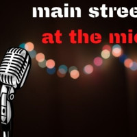 Main Street at the Mic