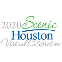 Scenic Houston Virtual Celebration