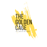 "The Golden Cage: ""La Jaula De Oro"""