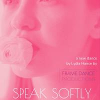 Speak Softly Like Flowers