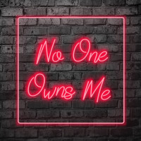 No One Owns Me