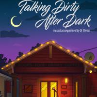Talking Dirty After Dark