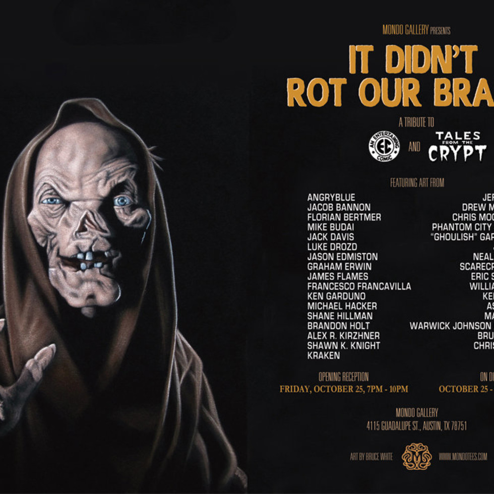 It Didn't rot Our Brains exhibit at Mondo Gallery with Crypt Keeper