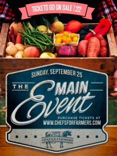Chefs for Farmers presents The Main Event